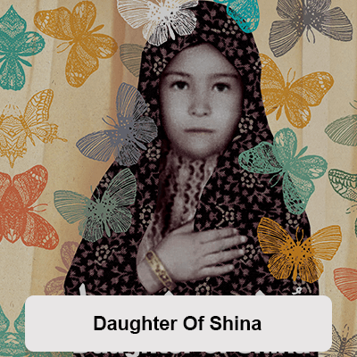 Daughter Of Shina
